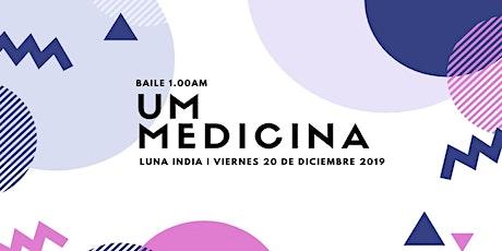 Fiesta , UM Medicina , Trasnoche entradas