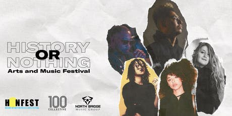 History or Nothing: Arts and Music Festival tickets