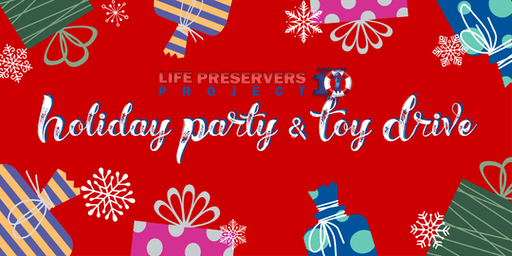 2019 Holiday Party & Toy Drive