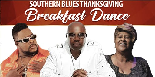 Thanksgiving Breakfast Dance Southern Blues Tour Willie Clayton & Bigg Robb