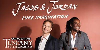 Jacob & Jordan: Pure Imagination