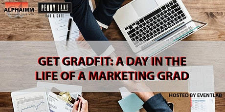 Get GradFit: A Day in the Life of a Marketing Grad tickets