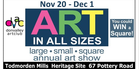 Don Valley Art Club - ART IN ALL SIZES - large, small, square tickets