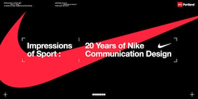 IMPRESSIONS OF SPORT: 20 Years of Nike Communication Design