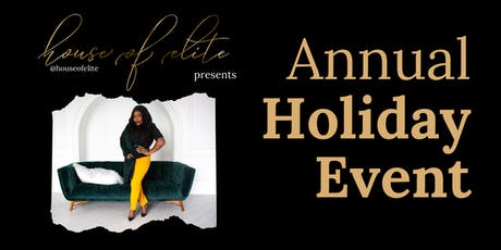 House of Elite's 1st Annual Holiday Event tickets