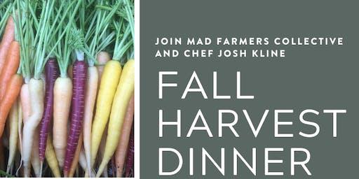 Mad Farmers Harvest Dinner