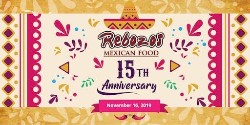 Rebozos Restaurant - 15th Anniversary