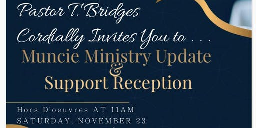 Muncie Ministry Update and Support Reception