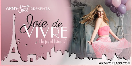Army of Sass Niagara - Joie De Vivre tickets