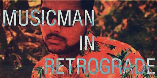 MusicMan In Retrograde