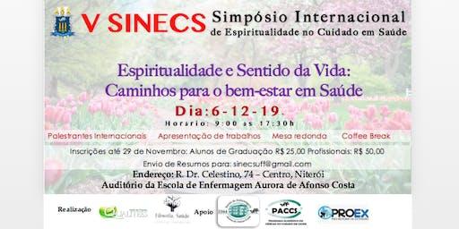 V SINECS- Espiritualidade e Sentido da Vida: Caminhos para o bem-estar em Saúde