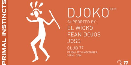 Primal Instincts Ft. DJOKO tickets
