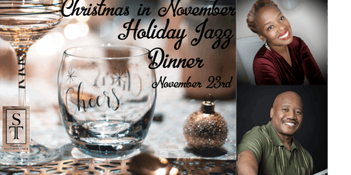 Christmas in November Holiday Jazz Dinner