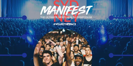 MANIFEST - The Ultimate Men's Healthy Symposium