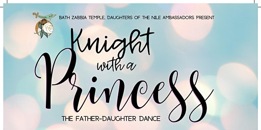 Knight with a Princess -A Father-Daughter Dance