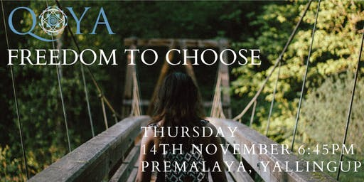QOYA Dance/Yoga/Sensual Movement-Freedom to Choose