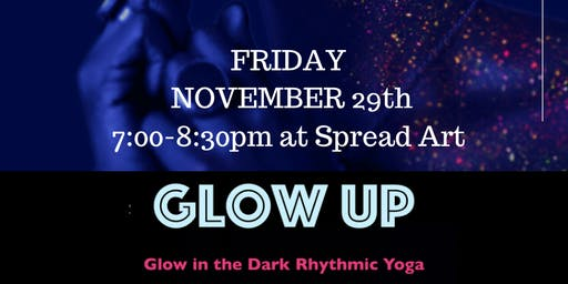 GLOW UP! Glow in the Dark Rhythmic Yoga