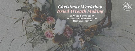 Christmas Wreath Making at Avoca Surfhouse tickets