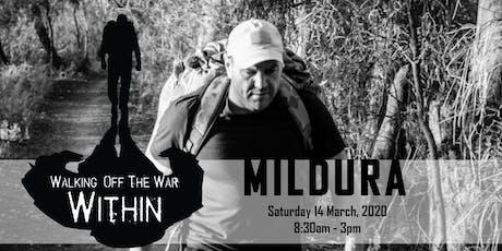 Walking Off The War Within 2020 - Mildura tickets