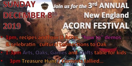 3rd Annual New England Acorn Festival tickets