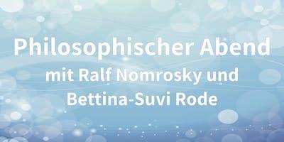 Philosophischer Abend mit Ralf Nomrosky und Bettina-Suvi Rode
