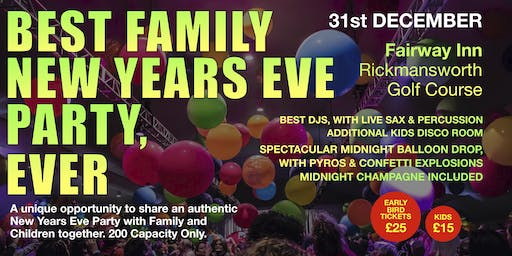 Best Family New Years Eve Party Ever (NYE Rickmansworth)
