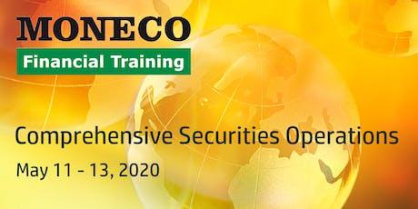 Comprehensive Securities Operations tickets