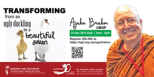 A Day with Ajahn Brahm: Transforming from an Ugly Duckling to a Graceful Swan