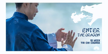 Enter the Dragon: 10 Week Vishrant Tai Chi Course tickets