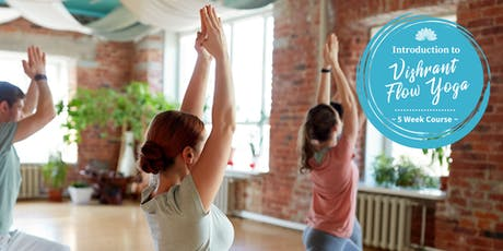Introduction to Vishrant Flow Yoga: 5 Week Course tickets