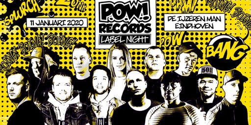 P.O.W.! Records Label Night