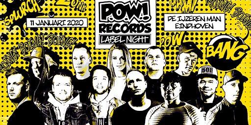 P.O.W.! Records Label Night