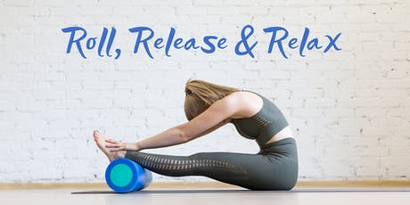 Roll, Release & Relax tickets
