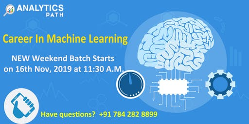 New Weekend Batch On Machine Learning Training From 16TH Nov @ 11:30 AM
