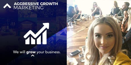 Free Taster Event: Aggressively Grow Your Business in 2020! tickets