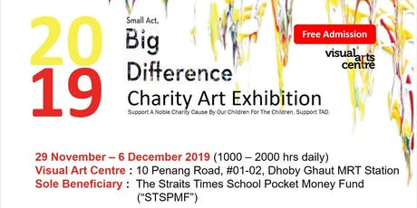 Small Act, Big Difference Charity Art Exhibition tickets