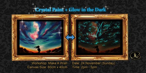 Workshop (Glow in the Dark + Crystal Paint): Make A Wish