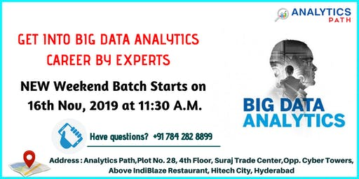New Weekend Batch on Big Data Analytics  From 16TH Nov @ 11:30 AM