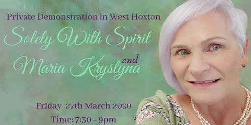 Solely With Spirit and Maria Krystyna Medium