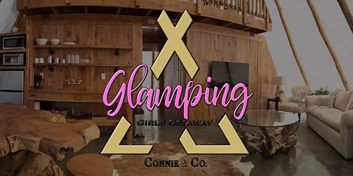 Glamping Girls Getaway 2020