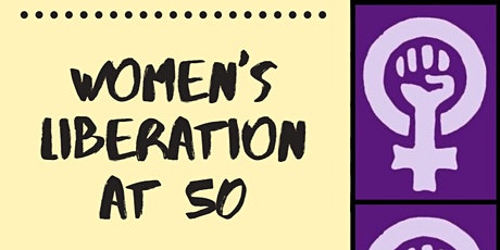 Women's Liberation at 50 tickets