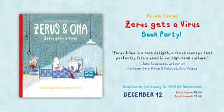 "Zerus & Ona Presents: Miriam Tocino ""Zerus gets a Virus"" Book Party! tickets"