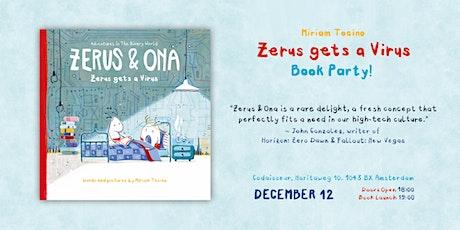 "Zerus & Ona Presents: Miriam Tocino ""Zerus gets a Virus"" Book Party! tickets"