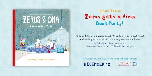 "Zerus & Ona Presents: Miriam Tocino ""Zerus gets a Virus"" Book Party!"