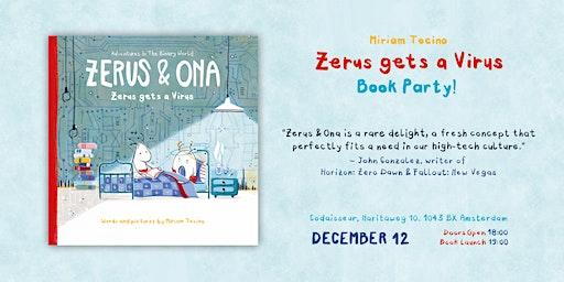 "Zerus & Ona Presents: Miriam Tocino ""Zerus gets a Virus"" Book Party!"