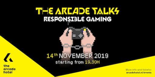 The Arcade Talks:  Responsible Gaming