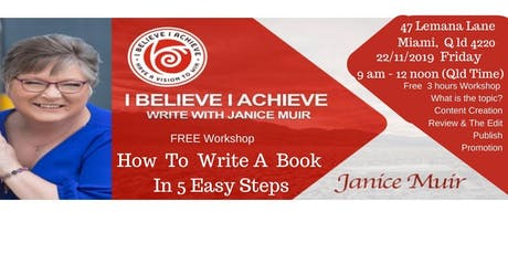 How To Write A Book In 5 Easy Steps - Janice Muir tickets