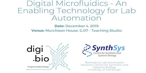 Digital Microfluidics - An Enabling Technology For Lab Automation