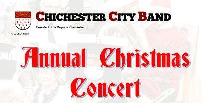 Annual Christmas Concert 2019 with Chichester City Band