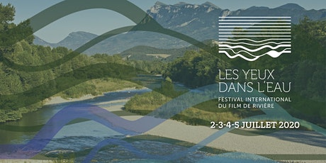 LES YEUX DANS L'EAU - Festival international du film de rivière tickets